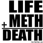 Life Plus Meth Equals Death