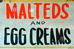 NYC: Malteds and Egg Creams