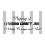 Property of Lynwood County Jail - Celebrity Unit