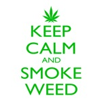 Keep Calm Smoke Weed Leaf
