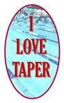 I Love Taper