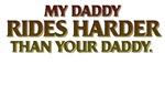 MY DADDY RIDES HARDER