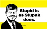 Stupid is as Stupak does