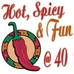 Hot N Spicy 40th