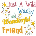 Wild Wacky Friend