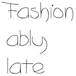 Fashion Ably Late