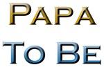 Papa To Be