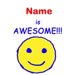 I am Awesome (personalized)