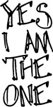 Yes, I am the One