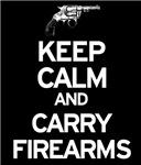 Keep Calm and Carry Firearms