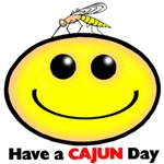 HAVE A CAJUN DAY!