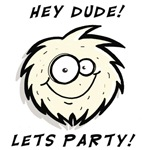 PARTY DUDE!