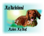 <h5>My Dachshund Makes My Day</h5>