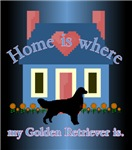 Home Is Where My Golden Retriever Is...