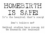 Homebirth is Safe!