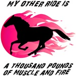 My Other Ride Is A Thousand Pounds Of Muscle ...