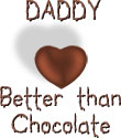 Daddy - Better Than Chocolate