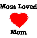 Most Loved Mom