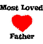 Most Loved Father