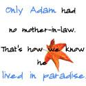 Adam Had No Mother-in-law