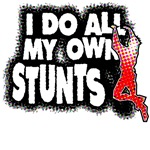 My Own Stunts