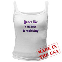 Dance like EVERYONE is watching