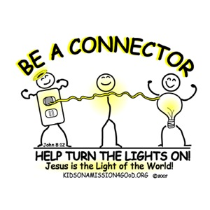 BE A CONNECTOR