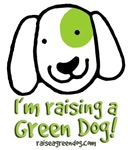 I'm Raising a Green Dog