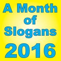 Month of Slogans 2016