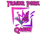 The Trailer Park Queen