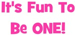It's Fun To Be ONE! Pink