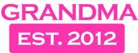 Grandma Established 2012