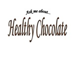 Ask Me About Healthy Chocolate