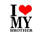 I Love My Brother