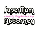 SuperMom...Attorney