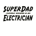 SuperDad...Electrician