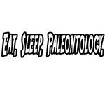 Eat. Sleep. Paleontology.