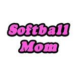 Softball Mom (Pink)