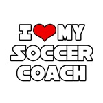 I Love My Soccer Coach