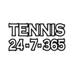 Tennis 24-7-365