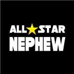 All Star Nephew