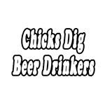 Chicks Dig Beer Drinkers