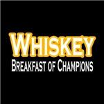 Whiskey: Breakfast of Champions