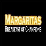Margaritas. Breakfast of Champions
