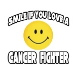 Smile If You Love A Cancer Fighter