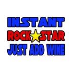 Rock Star...Add Wine