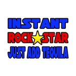 Rock Star...Add Tequila