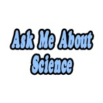 Ask Me About Science