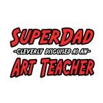 Super Dad..Art Teacher