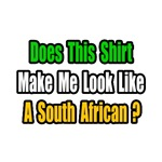 ...Look Like a South African?